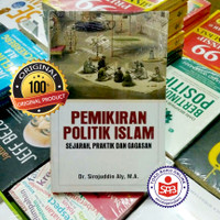 Pemikiran Politik Islam Sejarah Praktik Dan Gagasan - Sirojuddin Aly