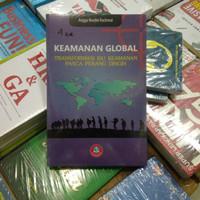 Keamanan Global Transfori Isu Keamanan Pasca Perang dingin - Angga N.