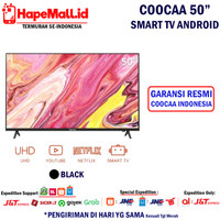 COOCAA SMART TV ANDROID LED 50 INCH GARANSI RESMI COOCAA INDONESIA