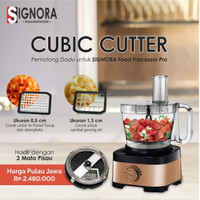 FOOD PROCESSOR PRO SIGNORA + CUBIC CUTTER + bonus hadiah