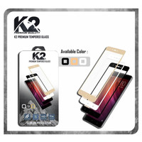 Tempered Glass WARNA K2 PREMIUM FULL LAYAR SAMSUNG/XIAOMI/OPPO/LG