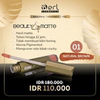 B Erl Beauty Lip Matte/Lip Cream/Lipstick/Lip Matte - natural brown