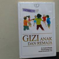 Buku asli gizi anak dan remaja sandra fikawati