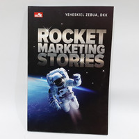 BUKU ROCKET MARKETING STORIES BY YEHESKIEL ZEBUA - buku bisnis
