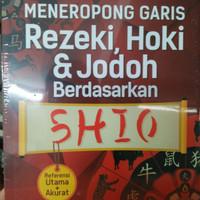 Buku meneropong garis rezeki, jodoh dan hobi berdasarkan Shio