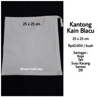 Kantong Kain Blacu 25 x 25 cm ; Saringan Kopi, Susu Kacang, Teh, dll