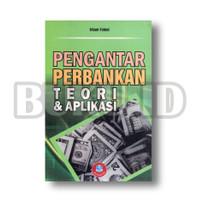 Buku Pengantar Perbankan : Teori dan Aplikasinya