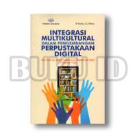 Buku Integrasi Multikultural Dalam Pengembangan Perpustakaan Digital