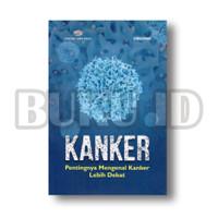 Buku Kanker Pentingnya Mengenal Kanker Lebih Dekat