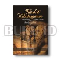 Buku Filsafat Kebahagiaan (Plato, Aristoteles, Al-Ghazali, Al-Farabi)