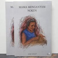 Buku Mama Menganyam Noken Gody Usnaat
