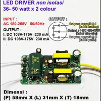 LED Driver 36 - 50 Watt x 2 Colour 230 mA AC - DC Tanpa Casing