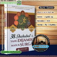 38 Shahabat Yang Dijamin Masuk Surga - Ummul Qura - Karmedia