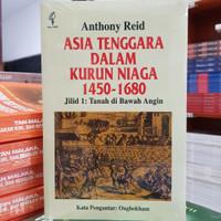 Buku Anthony Reid: Asia Tenggara Dalam Kurun Niaga 1450-1680