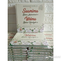 Buku Islami Suamimu Bukan Muhammad Istrimu Bukan Khadijah