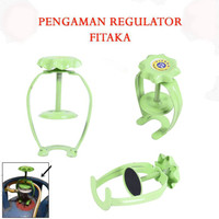 Fitaka Pengaman Regulator Tabung Gas