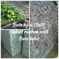 Batu hijau 15x15 Batu andesit random acak dan Batu bulat