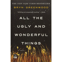 All the Ugly and Wonderful Things-Bryn Greenwood