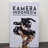 Buku Kamera Indonesia: Komunikasi Media & Penyiaran