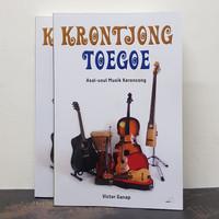 Buku Krontjong Toegoe Asal-Usul Musik Keroncong