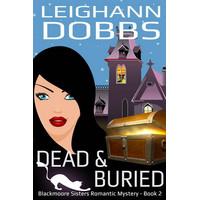Dead Buried by Dobbs Leighann