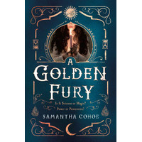 A Golden Fury by Samantha Cohoe [Cohoe, Samantha]