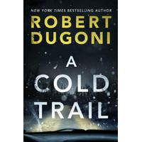 A Cold Trail by Robert Dugoni [Robert Dugoni]