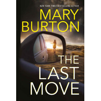The Last Move by Burton Mary