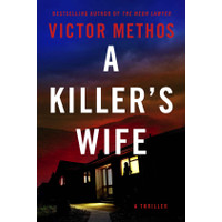 A Killer's Wife by Methos, Victor