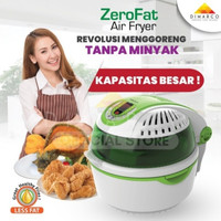 Zero Fat Air Fryer Menggoreng Tanpa Minyak