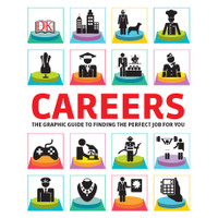 (FULL COLOR) Careers_ The Graphic Guide to Finding the Perfect Job For