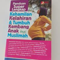 Buku kehamilan kelahiran & Tumbuh kembang anak bagi Muslimah