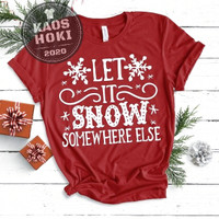 BAJU KAOS T-SHIRT PRIA WANITA EDISI NATAL/CHRISTMAS LET IT SNOW SOMEWH