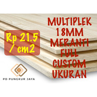 TRIPLEK / MULTIPLEK 18MM MERANTI FULL UKURAN CUSTOM