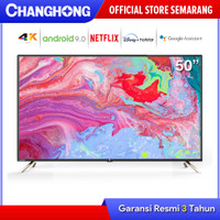 CHANGHONG 50 INCH 4K Android 9.0 SMART TV LED UHD (U50K2)