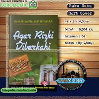 Agar Rizki Diberkahi - Pustaka Ibnu Umar - PIU Karmedia