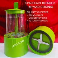 Gelas Bumbu Chopper Wetmill Blender Miyako Type 101PL 102PL Original