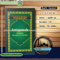 Istiqamah - Hakikat Kendala & Solusi - Pustaka Al Inabah - Karmedia
