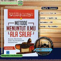 Metode Menuntut Ilmu Ala Salaf - Pustaka Arafah - Karmedia