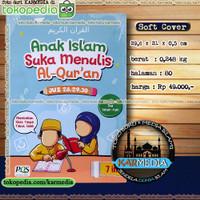 Anak Islam Suka Menulis Al Quran Juz 28 29 30 - PQS - Karmedia