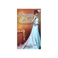 She Tempts The Duke (merengkuh cinta), Novel by Lorraine Heath