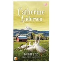 Bright Eyes (selalu dan selamanya) Novel by Catherine Anderson
