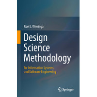 Design Science Methodology for Information Systems and Software Engi--