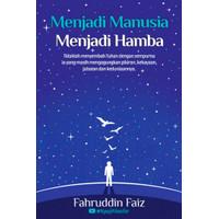 Buku Menjadi Manusia Menjadi Hamba - Fahruddin Faiz