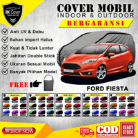 BODY COVER MOBIL FORD FIESTA SARUNG SELIMUT TUTUP MANTEL PENUTUP - POLOS NO.1, FOTO A