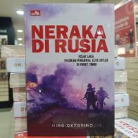 Buku Neraka di Rusia Kisah Laga Pasukan Pengawal Elite Hitler di Front