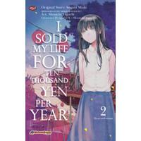 KOMIK / I SOLD MY LIFE FOR TEN THOUSAND YEN PER YEAR 02, SUGARU MIAKI