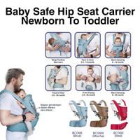 BabySafe Baby Hip Seat Carrier Newborn To Tooddler / Gendongan Anak