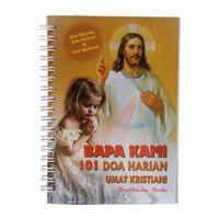 Buku Doa Bapa Kami 101 Harian Umat Kristiani-Buku Rohani