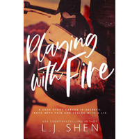 Playing with Fire by L.J. Shen